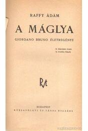 A máglya - Raffy Ádám - Régikönyvek