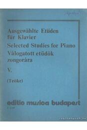 Válogatott etűdök zongorára V. - Teöke Marianne - Régikönyvek