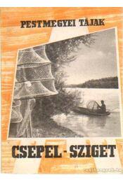 Csepel-sziget - Szombathy Viktor - Régikönyvek