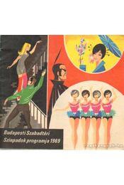 Budapesti Szabadtéri Színpadok programja 1969. - Régikönyvek