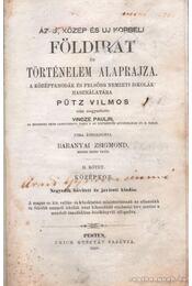 Az ó, közép és uj korabeli földirat és történelem alaprajza - Pütz Vilmos - Régikönyvek