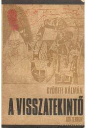 A visszatekintő (dedikált) - Györffi Kálmán - Régikönyvek