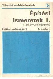 Építési ismeretek I. - Seffer József - Régikönyvek