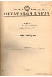 A Magyar Államvasutak hivatalos lapja 1961. évfolyam - Régikönyvek