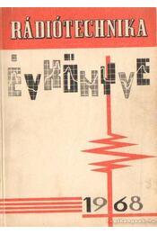 Rádiótechnika évkönyve 1968 - Régikönyvek
