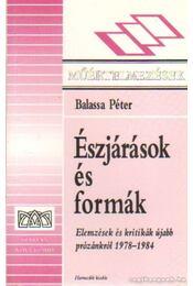 Észjárások és formák - Balassa Péter - Régikönyvek