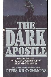 The Dark Apostle - KILCOMMONS, DENIS - Régikönyvek