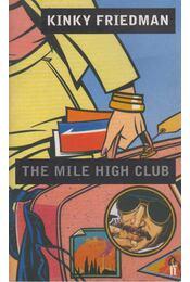 The Mile High Club - Kinky Friedman - Régikönyvek