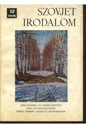 Szovjet irodalom 1976/12 - Király István, Dangulov, Szavva - Régikönyvek