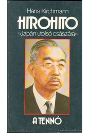 Hirohito - Kirchmann, Hans - Régikönyvek