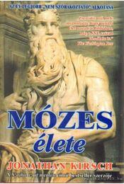 Mózes élete - Kirsch, Jonathan - Régikönyvek