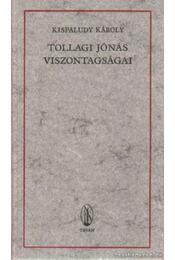 Tollagi Jónás viszontagságai - Kisfaludy Károly - Régikönyvek