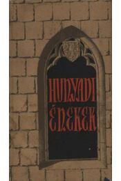 Hunyadi énekek - Kiss Károly - Régikönyvek