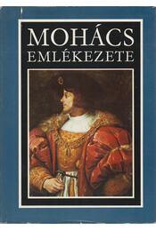 Mohács emlékezete - Kiss Károly, Katona Tamás - Régikönyvek
