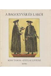 A Bagolyvár és lakói - Kiss Tamás - Régikönyvek