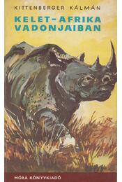 Kelet-Afrika vadonjaiban - Kittenberger Kálmán - Régikönyvek
