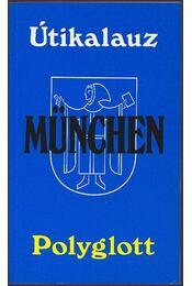 München - Polyglott útikalauz - Klaus Andreas Dietsch dr. - Régikönyvek