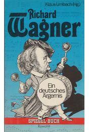 Richard Wagner - Klaus Umbach - Régikönyvek
