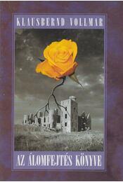Az álomfejtés könyve - Klausbernd Vollmar - Régikönyvek