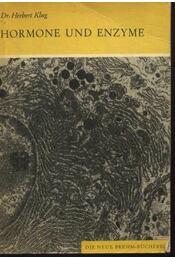 Hormone und enzyme - Klug, Herbert dr. - Régikönyvek