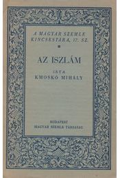 Az iszlám - Kmoskó Mihály - Régikönyvek