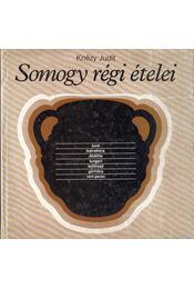 Somogy régi ételei - Knézy Judit - Régikönyvek