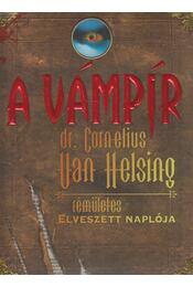 A vámpír - dr. Cornelius Van Helsing - rémületes elveszett naplója - Knight, Mary-Jane - Régikönyvek