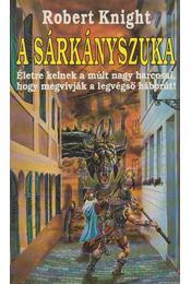A sárkányszuka - Knight, Robert - Régikönyvek
