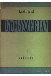 Gyógyszertan - Knoll József - Régikönyvek