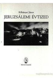 Jeruzsálemi évtized - Kőbányai János - Régikönyvek