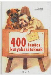 400 tanács kutyabarátoknak - Koch-Kostersitz, Manfred - Régikönyvek