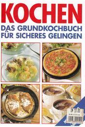 Kochen - Das Grundkochbuch für sicheres Gelingen - Régikönyvek