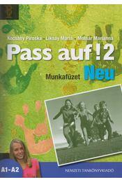 Pass auf! 2 - Munkafüzet - Kocsány Piroska, Liksay Mária, Molnár Marianna - Régikönyvek