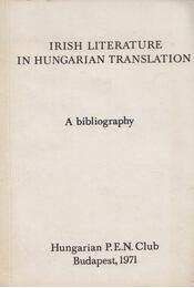 Irish Literature in Hungarian Translation - Kocztur Gizella - Régikönyvek