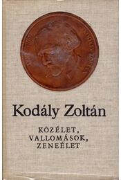 Közélet, vallomások, zeneélet - Kodály Zoltán - Régikönyvek