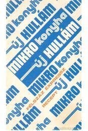 Mikro konyha Főzési új Hullám - Kökényesi Judit - Régikönyvek