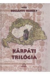 Kárpáti trilógia - Kollányi Károly - Régikönyvek