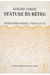 Státusz és réteg - Kolosi Tamás - Régikönyvek