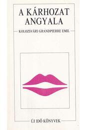 A kárhozat angyala - Kolozsvári Grandpierre Emil - Régikönyvek