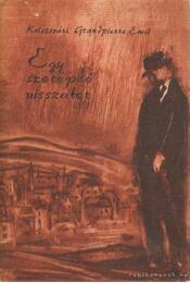 Egy szereplő visszatér - Kolozsvári Grandpierre Emil - Régikönyvek