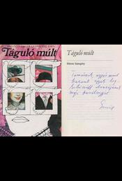 Táguló múlt (dedikált) - Kolozsvári Grandpierre Emil - Régikönyvek