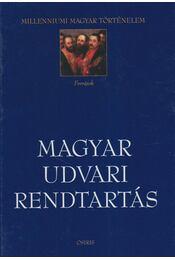 Magyar udvari rendtartás - Koltai András - Régikönyvek