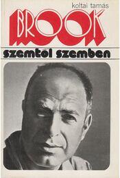 Peter Brook - Koltai Tamás - Régikönyvek
