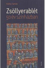 Zsöllyerablét - Koltai Tamás - Régikönyvek