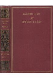 Az idegen leány - Komáromi János - Régikönyvek