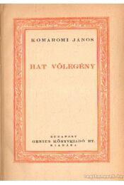 Hat vőlegény - Komáromi János - Régikönyvek
