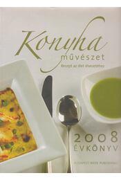 Konyhaművészet évkönyv 2008 - Komáromi Zoltán, Bedő István - Régikönyvek