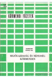 Mezőgazdsaság és népesség Körmenden - Kondicsné Kovács Éva - Régikönyvek
