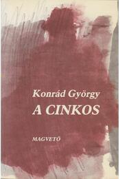 A cinkos - Konrád György - Régikönyvek