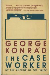 The Case Worker - Konrád György - Régikönyvek